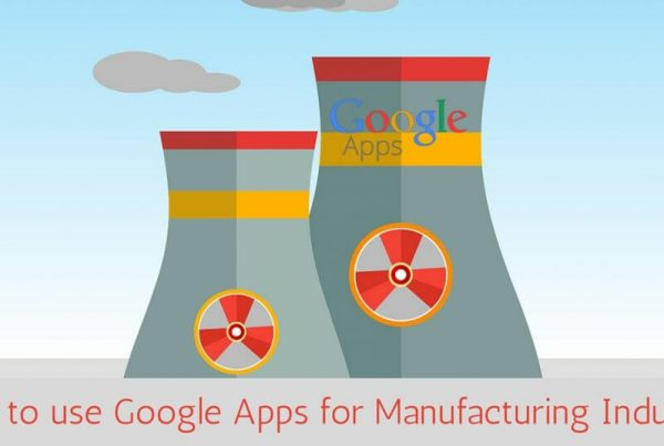 Google Apps for your Manufacturing Business