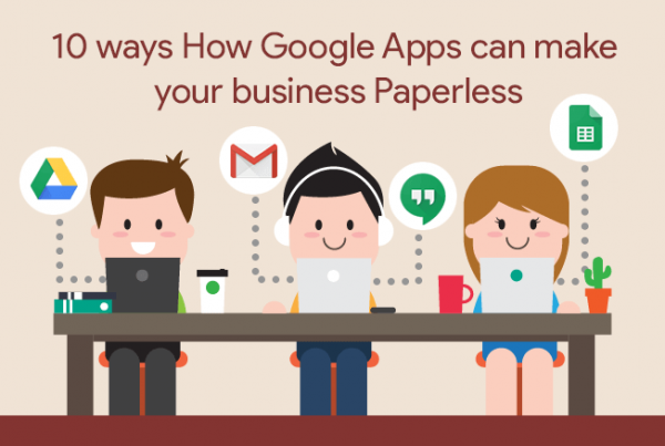 How Google Apps can make your office Paperless
