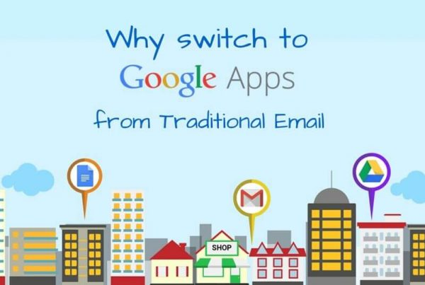 Why Switch to Google Apps from Traditional Email Service