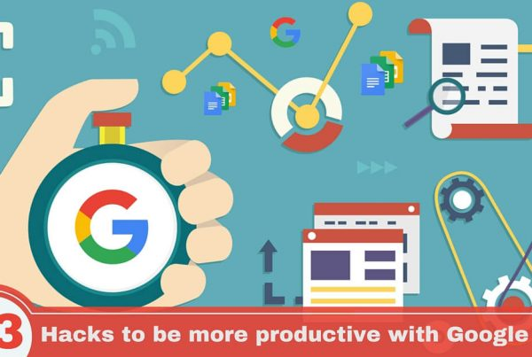 productivity hacks with google apps