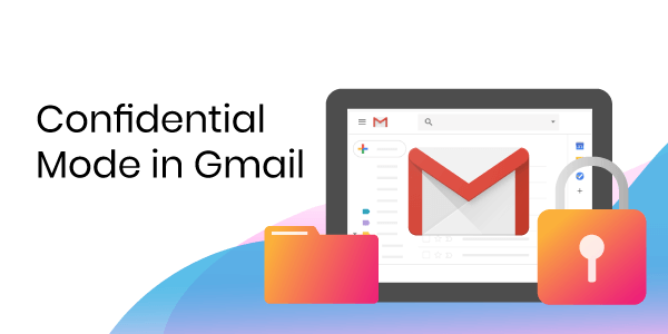 Confidential mode in Gmail