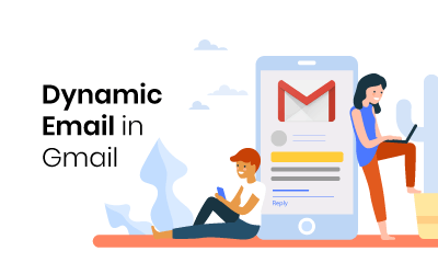Dynamic Email in Gmail